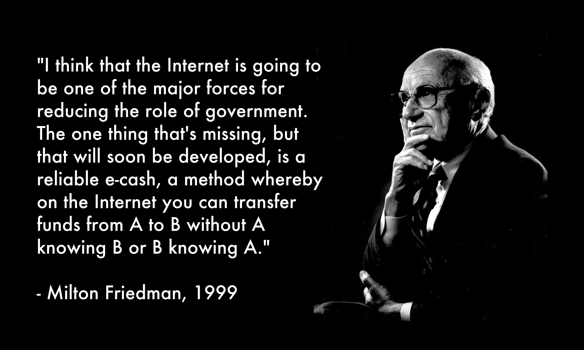 Milton Friedman on e-cash